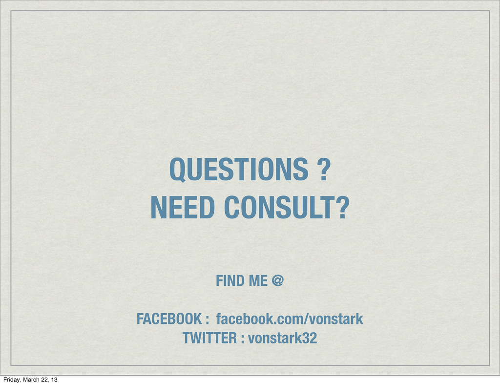 QUESTIONS ? NEED CONSULT? FIND ME @ FACEBOOK : ...
