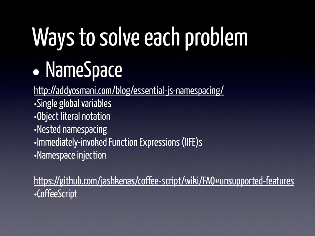 Ways to solve each problem •NameSpace http://ad...
