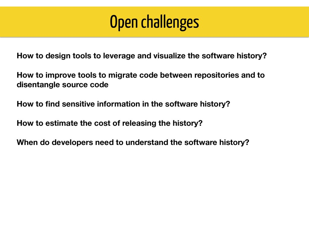 Open challenges How to design tools to leverage...