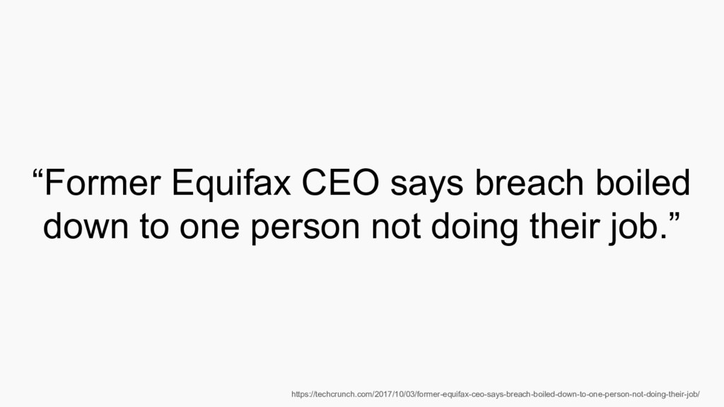 """Former Equifax CEO says breach boiled down to ..."