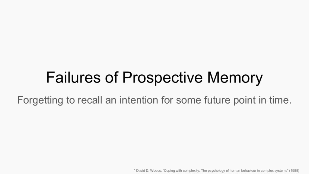 Failures of Prospective Memory Forgetting to re...
