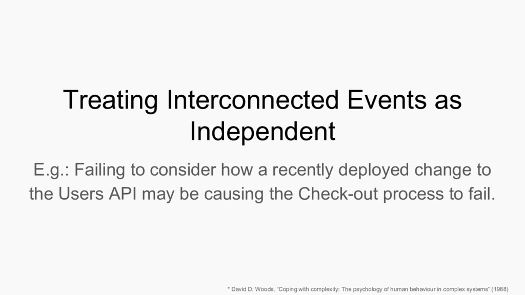 Treating Interconnected Events as Independent E...