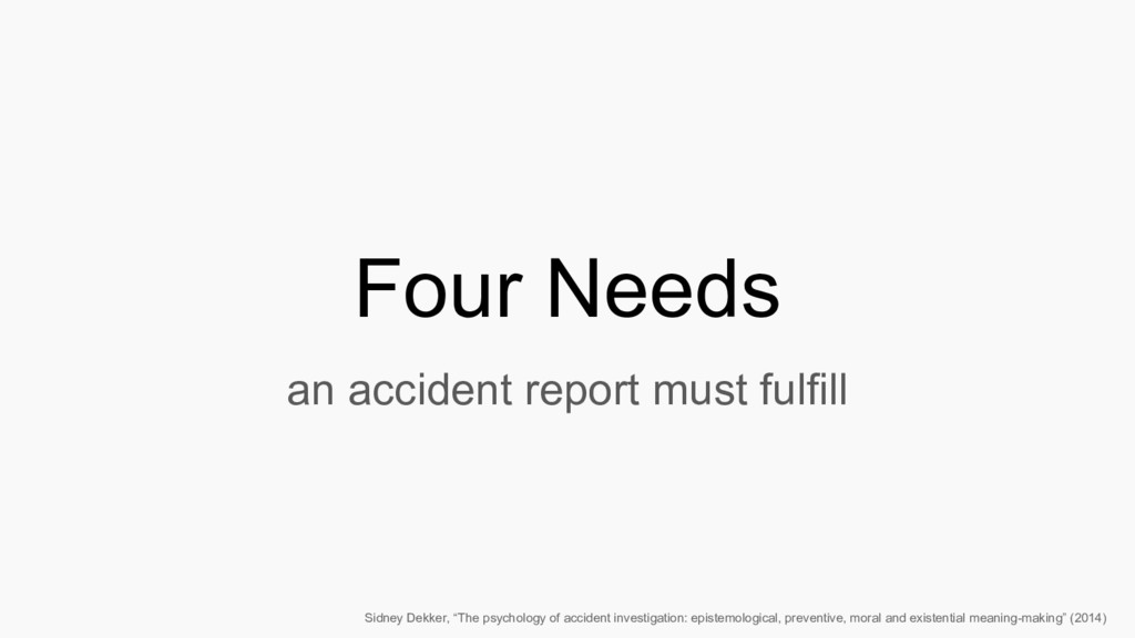 Four Needs an accident report must fulfill Sidn...