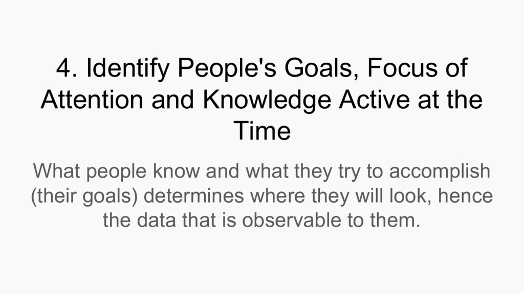 4. Identify People's Goals, Focus of Attention ...