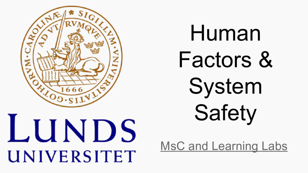 Human Factors & System Safety MsC and Learning ...