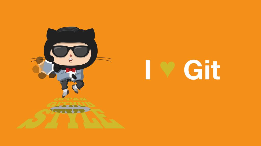 I ♥ Git