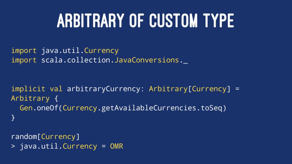 ARBITRARY OF CUSTOM TYPE import java.util.Curre...