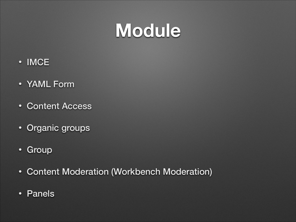Module • IMCE • YAML Form • Content Access • Or...