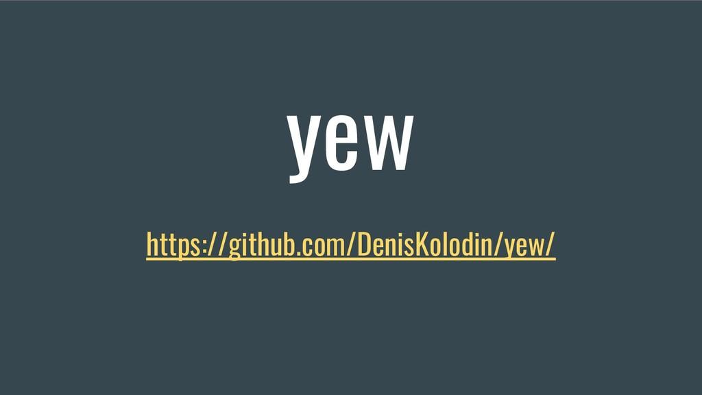 yew https://github.com/DenisKolodin/yew/