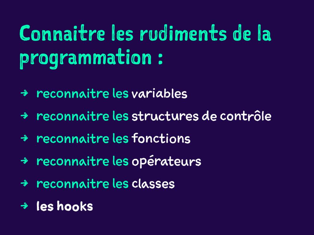 Connaitre les rudiments de la programmation : 4...