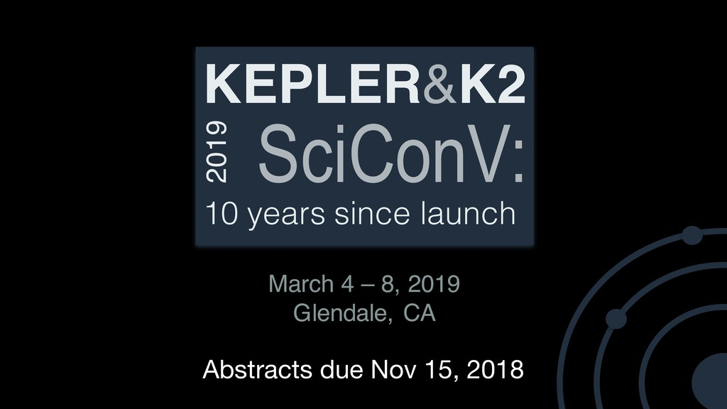 KEPLER&K2 SciConV: 2019 10 years since launch M...