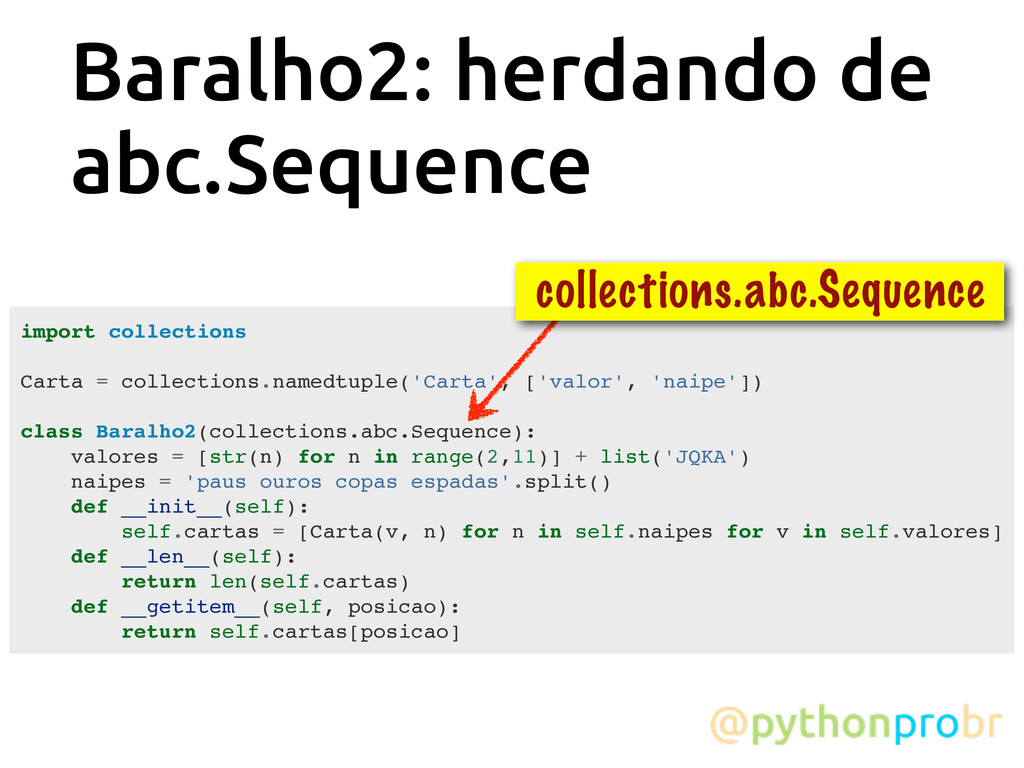 Baralho2: herdando de abc.Sequence import colle...
