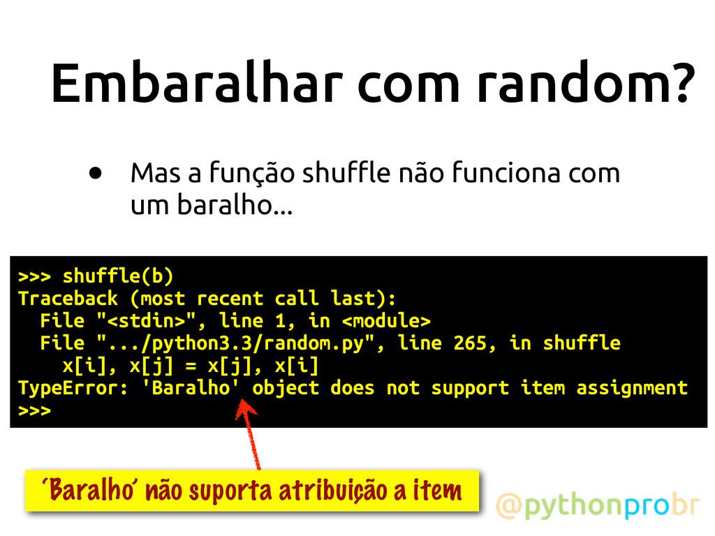 """Embaralhar com random? • Mas a função shu""""e não..."""