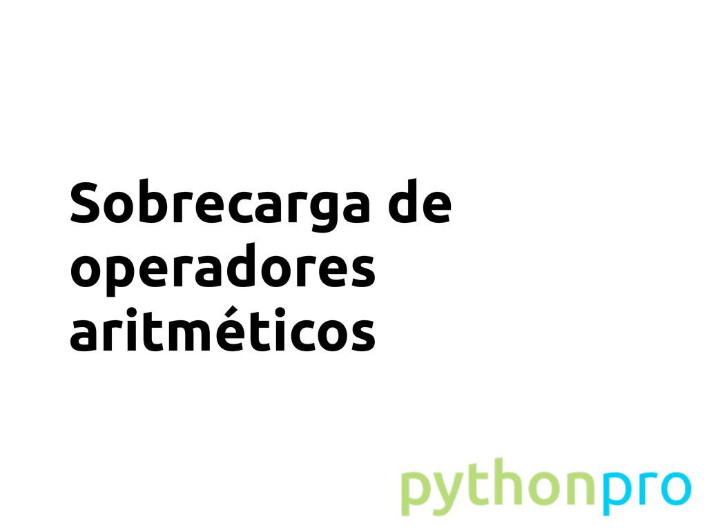 Sobrecarga de operadores aritméticos