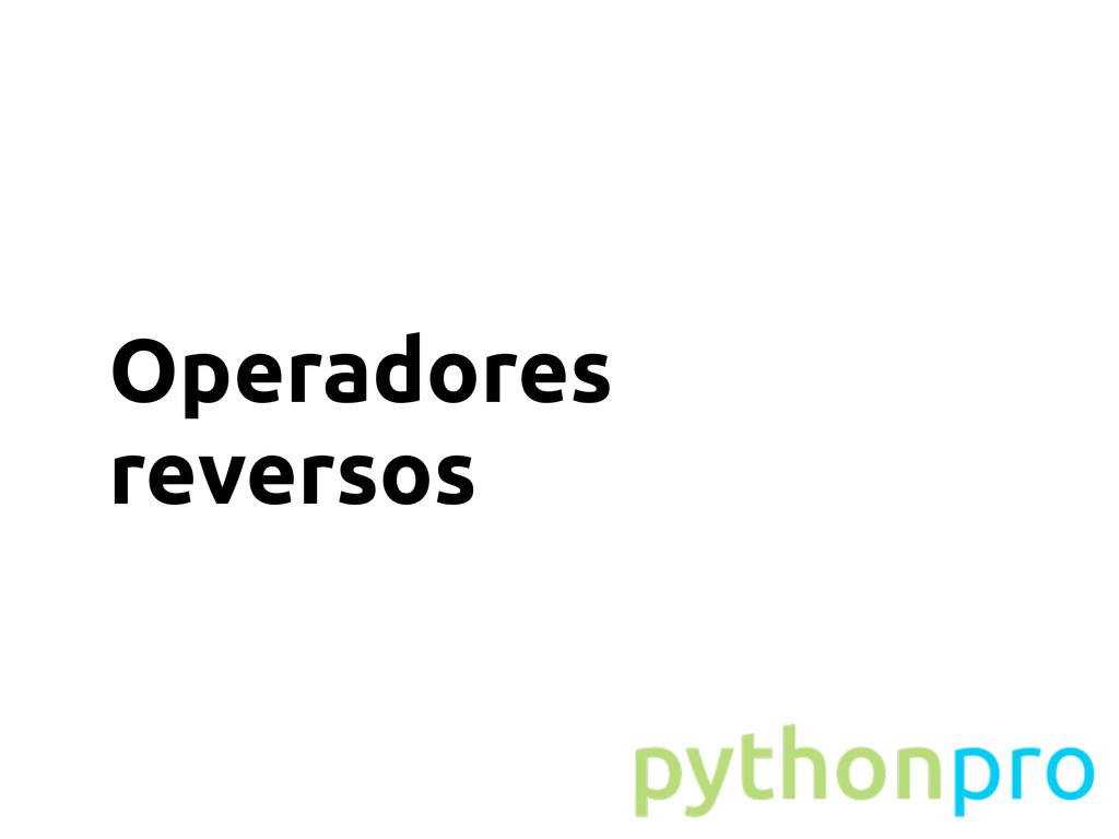 Operadores reversos