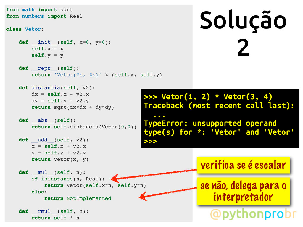 Solução 2 from math import sqrt from numbers im...