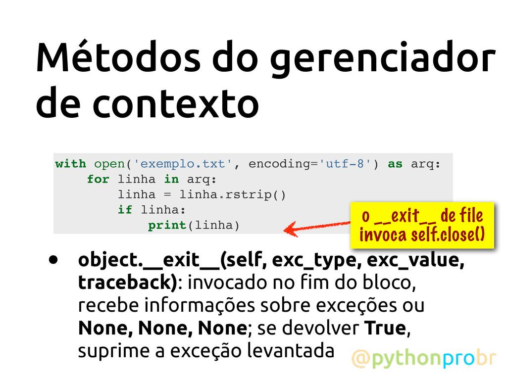 Métodos do gerenciador de contexto • object.__e...