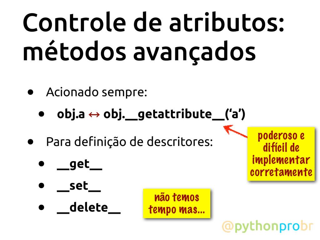 Controle de atributos: métodos avançados • Acio...