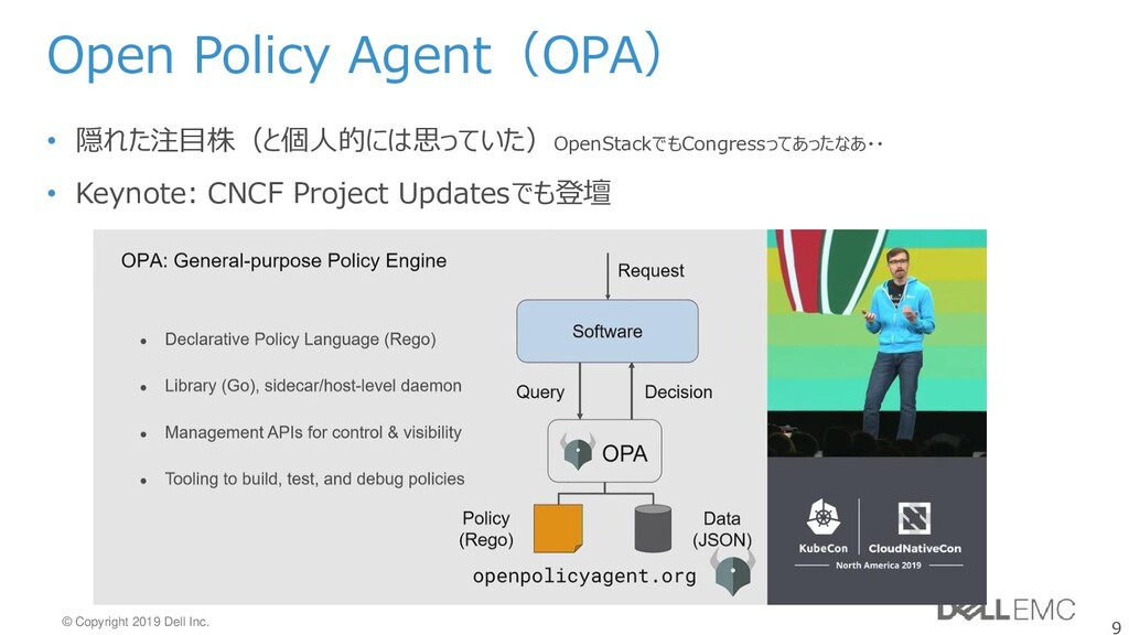 9 © Copyright 2019 Dell Inc. Open Policy Agent(...