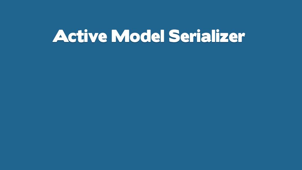 Active Model Serializer