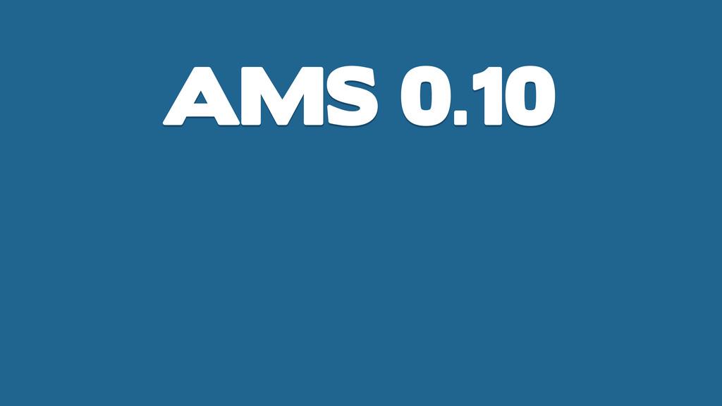 AMS 0.10