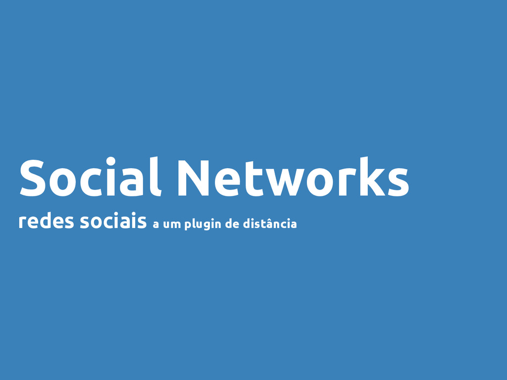 Social Networks redes sociais a um plugin de di...