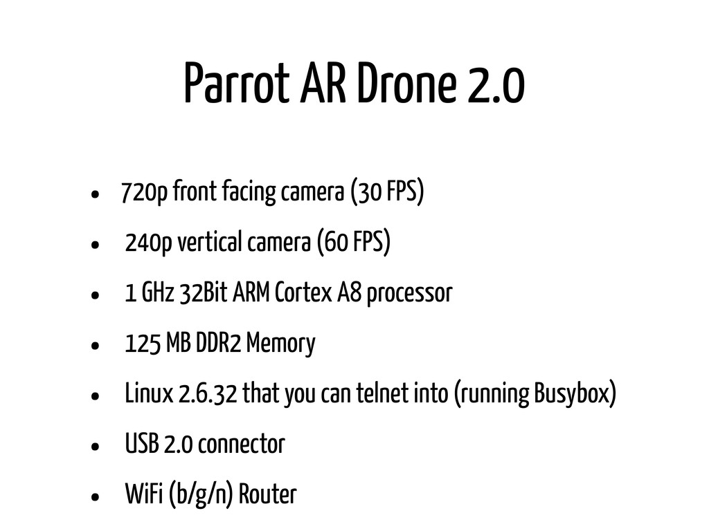 Parrot AR Drone 2.0 • 720p front facing camera ...