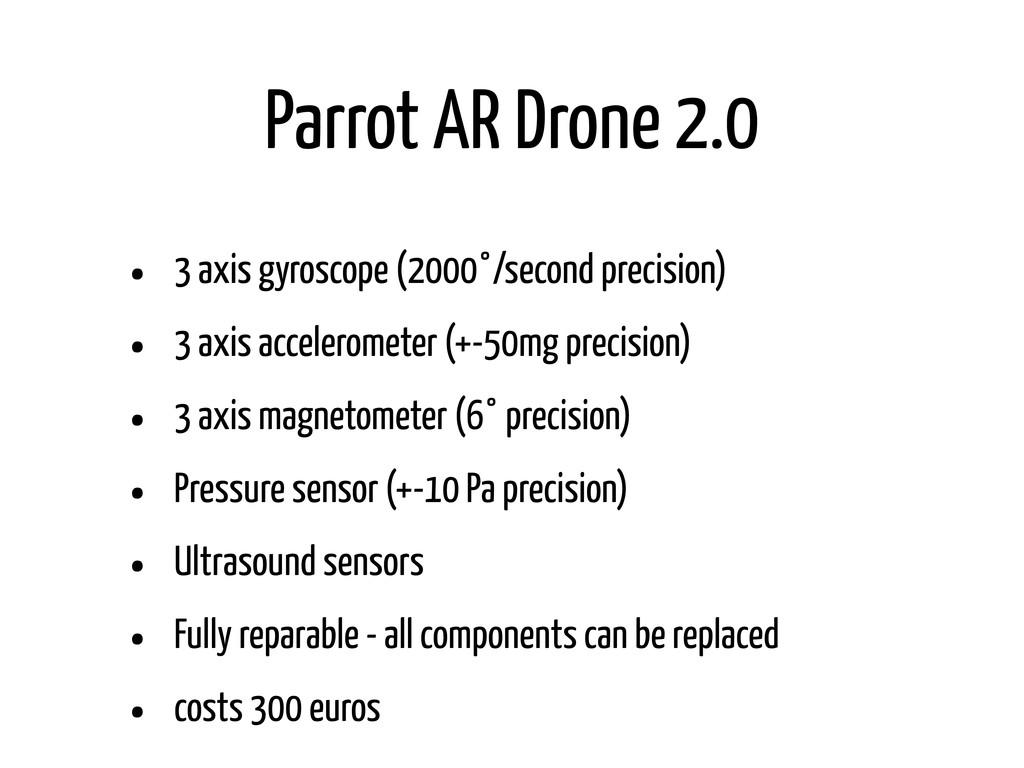 Parrot AR Drone 2.0 • 3 axis gyroscope (2000°/s...