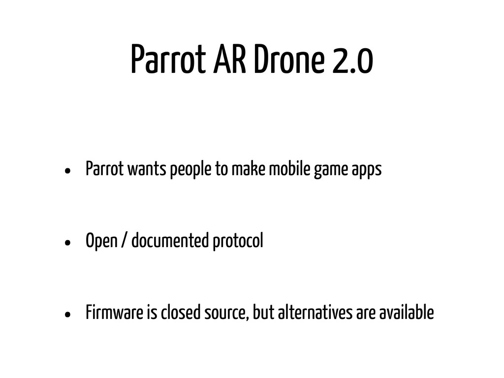 Parrot AR Drone 2.0 • Parrot wants people to ma...