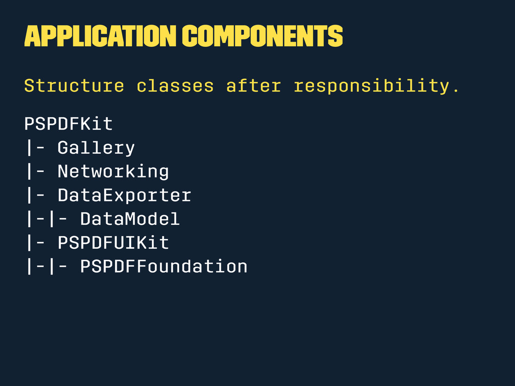 Application Components Structure classes after ...