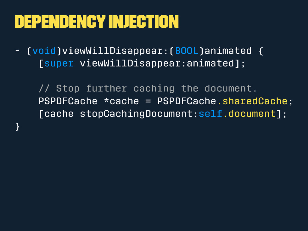 Dependency Injection - (void)viewWillDisappear:...