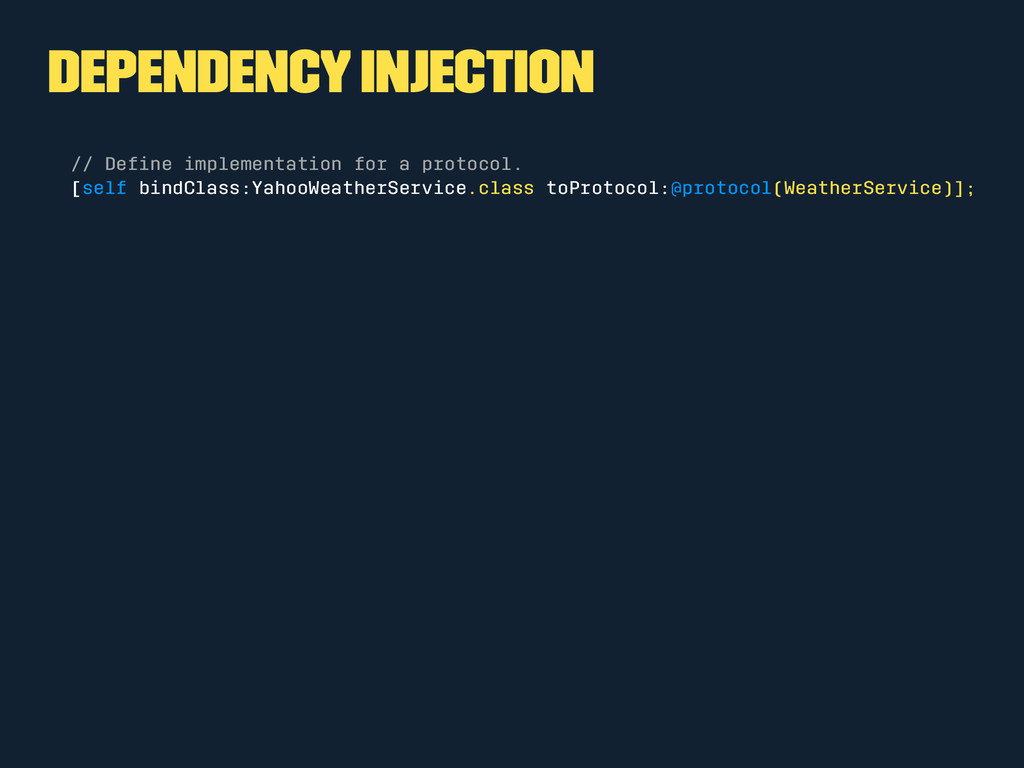Dependency Injection // Define implementation fo...