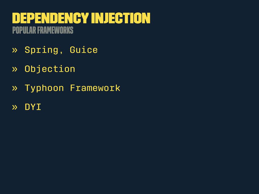 Dependency Injection Popular Frameworks » Sprin...