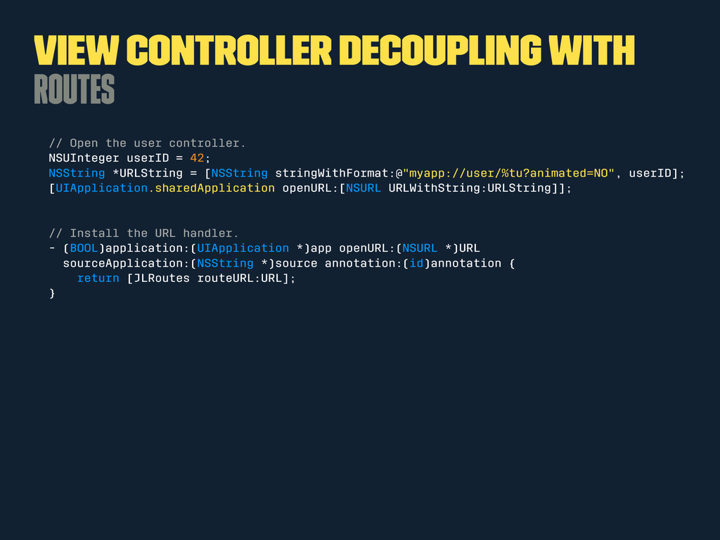 View Controller Decoupling with Routes // Open ...