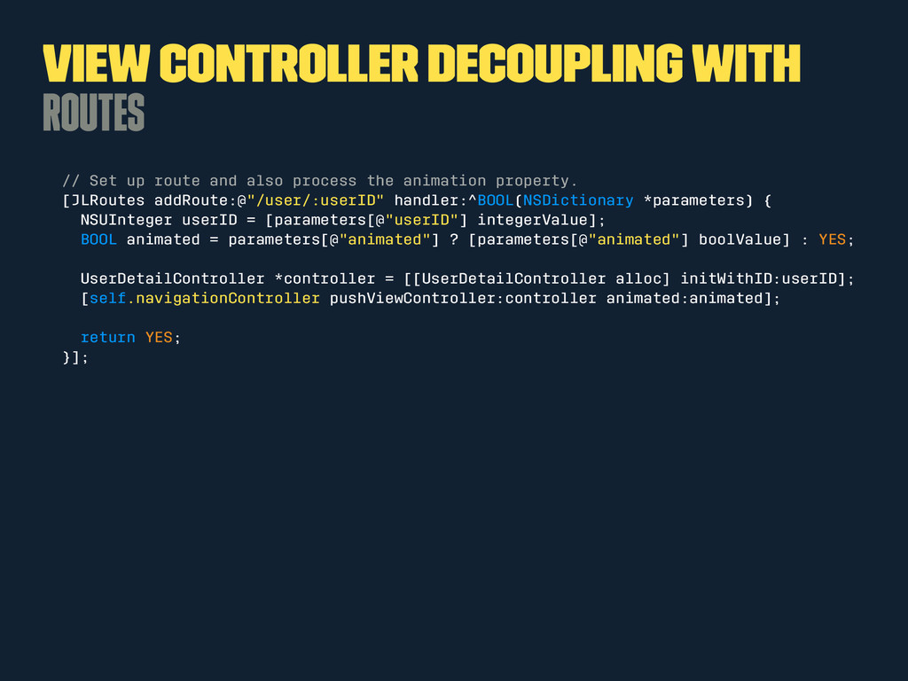 View Controller Decoupling with Routes // Set u...