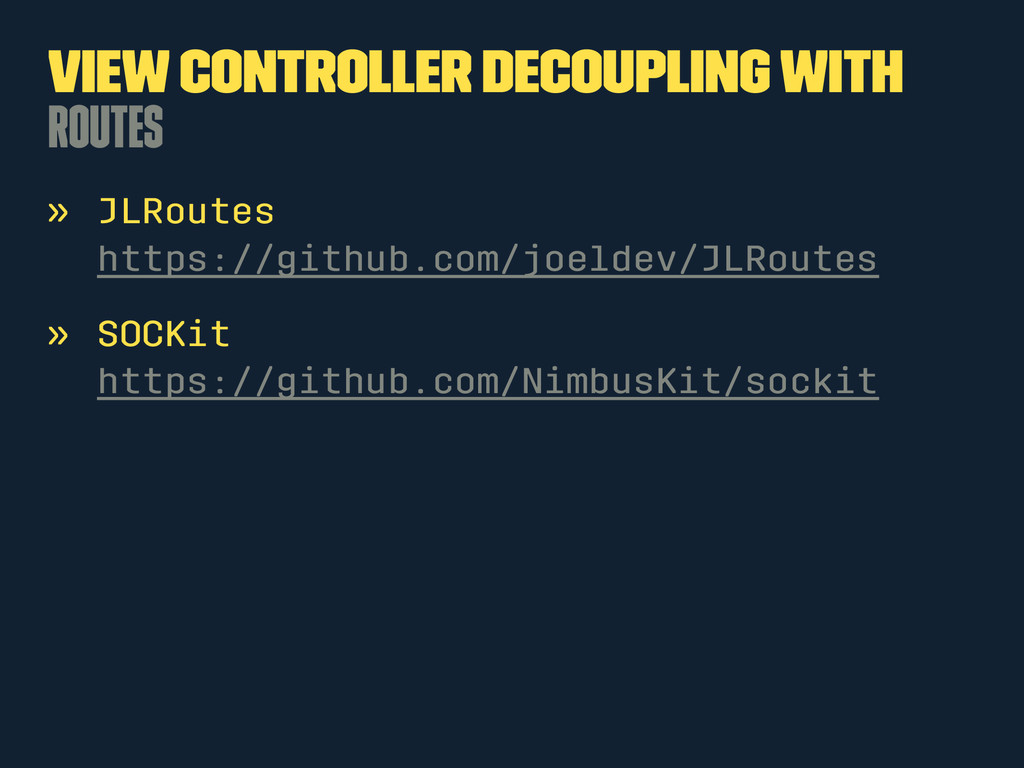 View Controller Decoupling with Routes » JLRout...