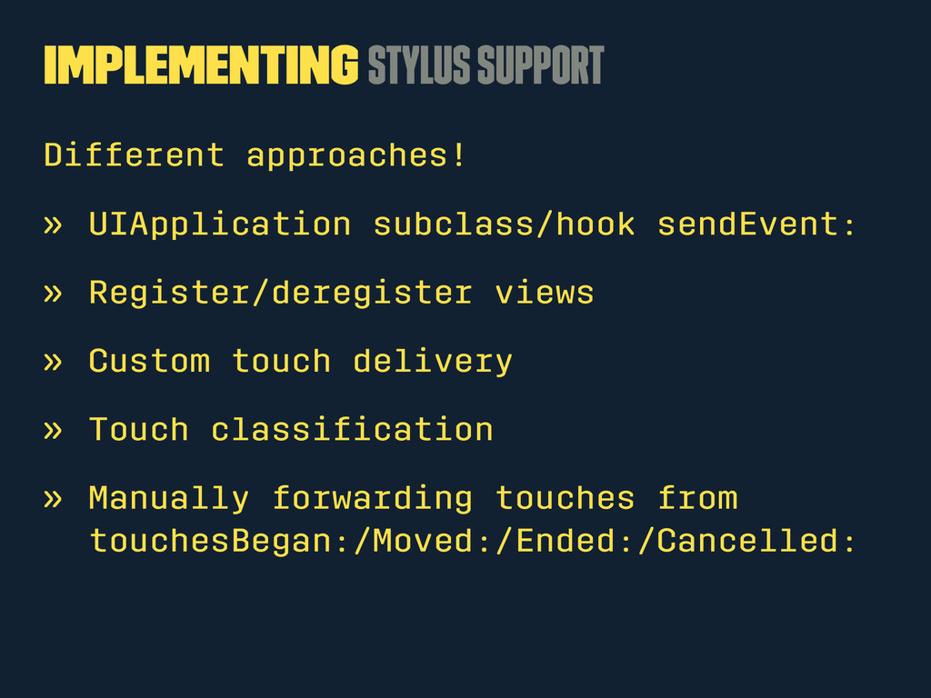 Implementing Stylus Support Different approache...