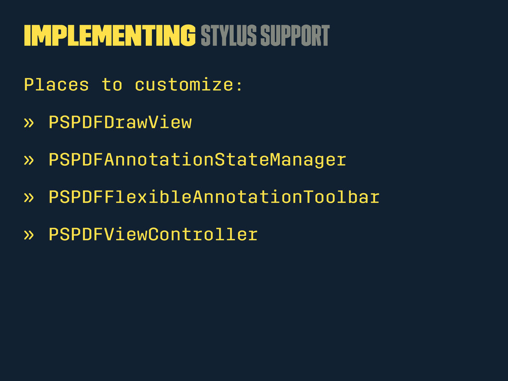 Implementing Stylus Support Places to customize...
