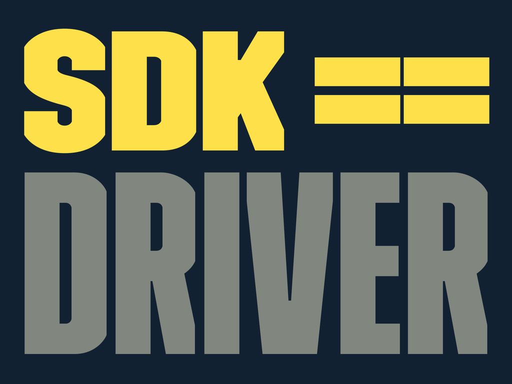 SDK == Driver