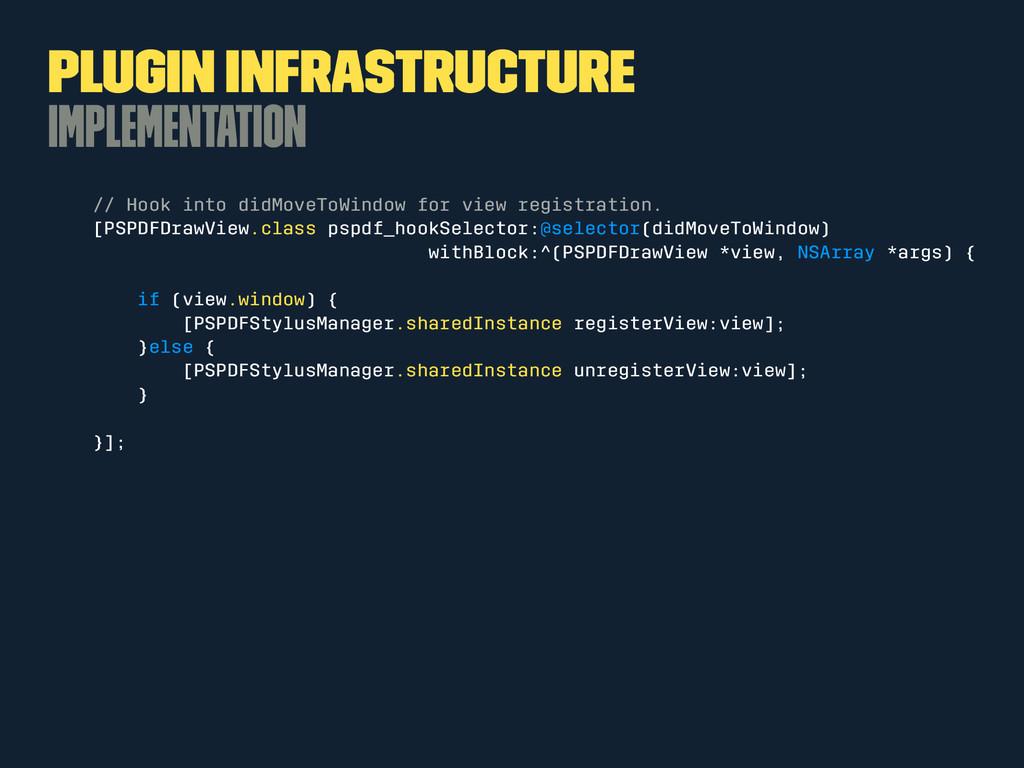 Plugin Infrastructure Implementation // Hook in...