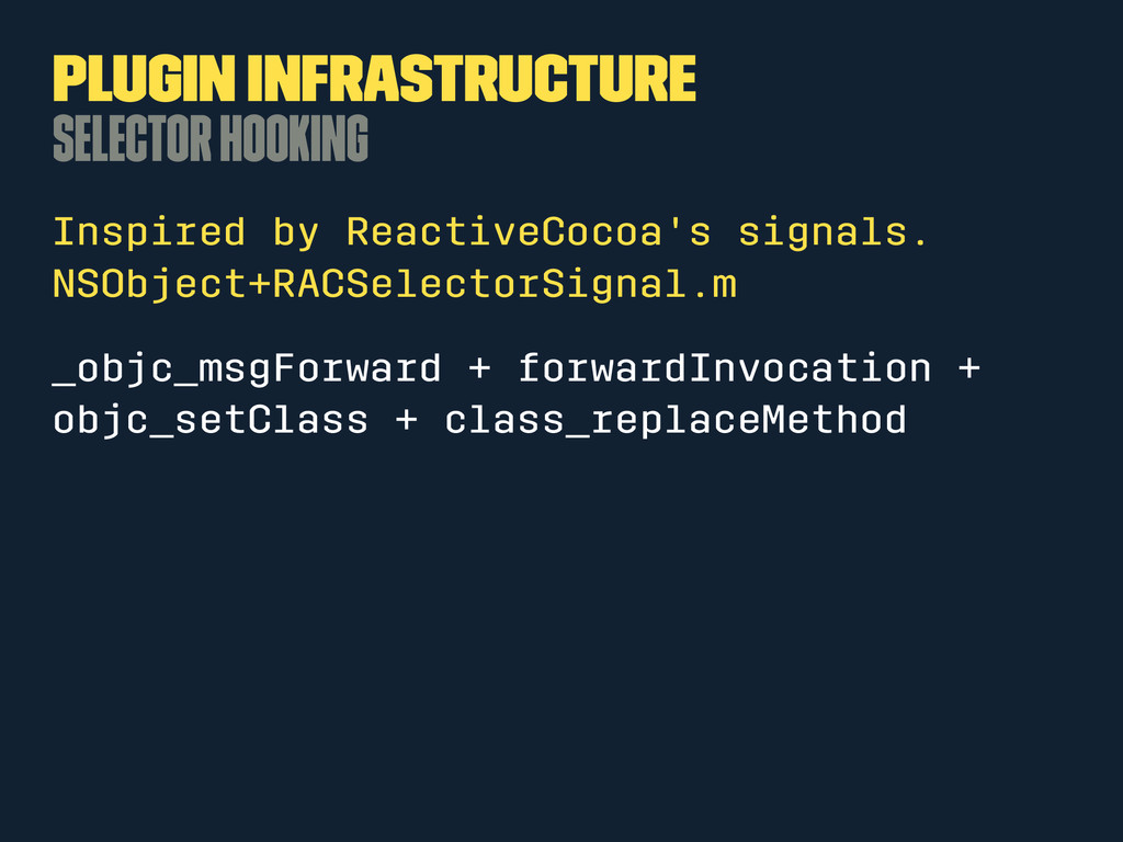 Plugin Infrastructure Selector Hooking Inspired...