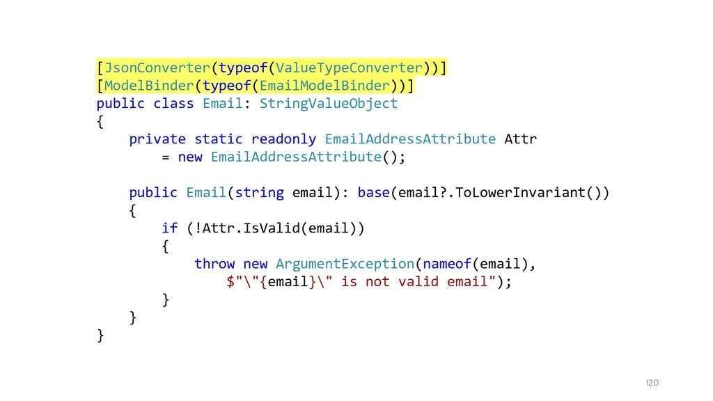 120 [JsonConverter(typeof(ValueTypeConverter))]...