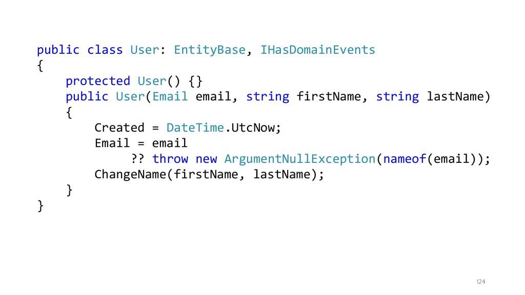 124 public class User: EntityBase, IHasDomainEv...