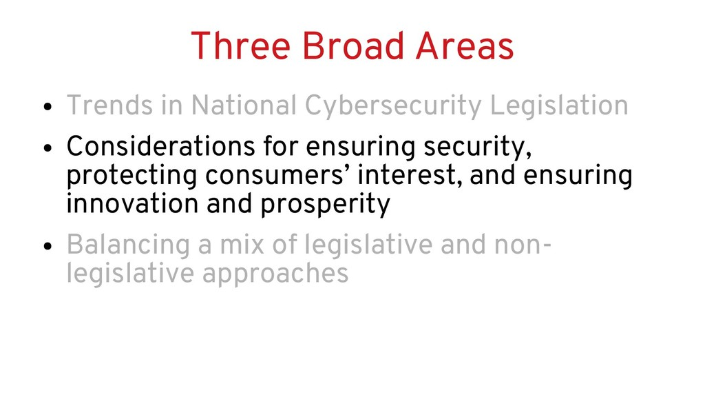 Three Broad Areas ● Trends in National Cybersec...