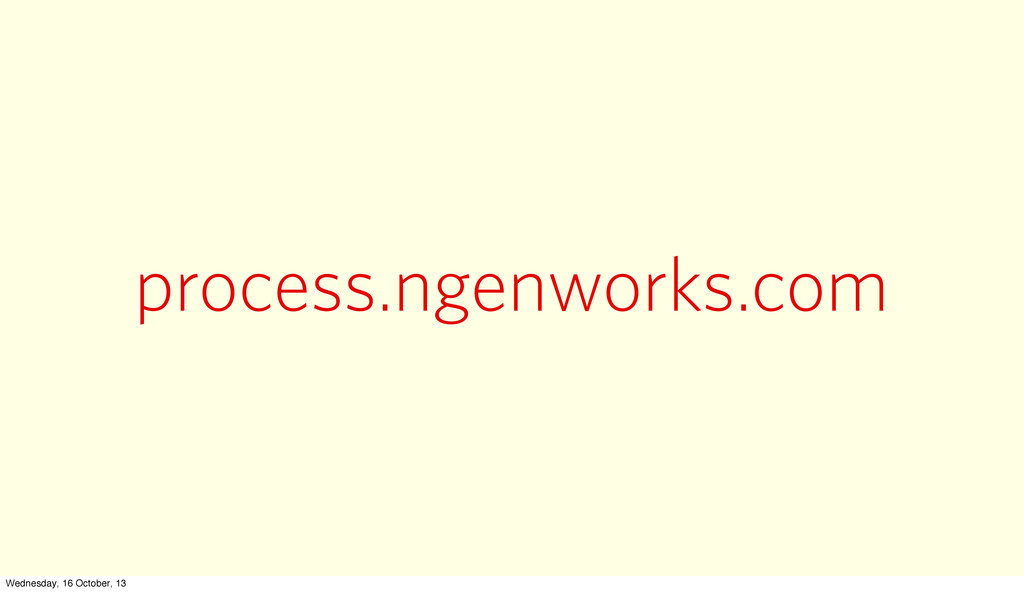 process.ngenworks.com Wednesday, 16 October, 13