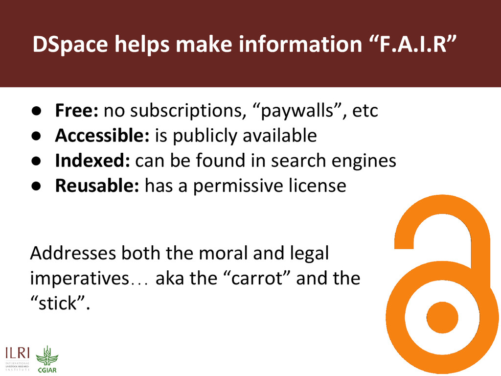 """DSpace helps make information """"F.A.I.R"""" ● Free:..."""