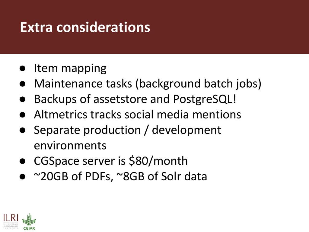 Extra considerations ● Item mapping ● Maintenan...
