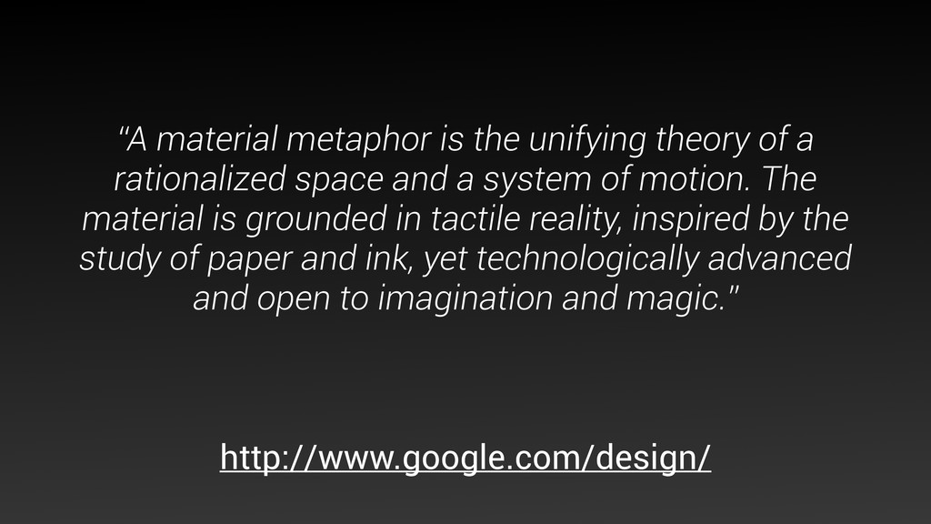 """A material metaphor is the unifying theory of ..."
