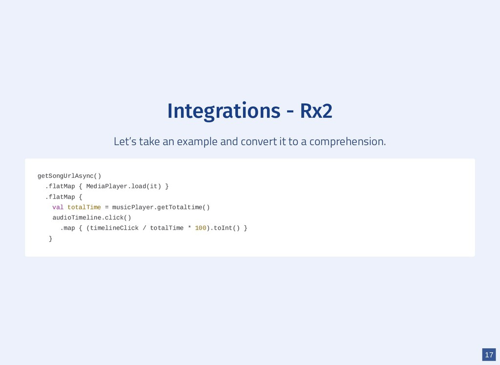 Integrations - Rx2 Let's take an example and co...
