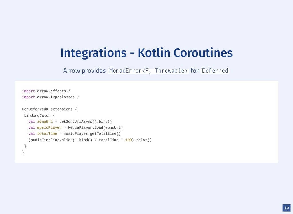 Integrations - Kotlin Coroutines Arrow provides...